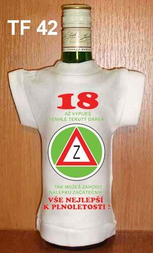 Tričko na flašku 18 až vypiješ Divja.cz