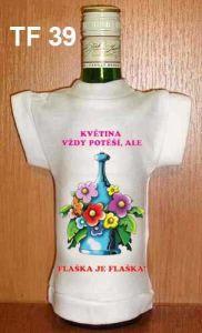 Tričko na flašku květina vždy potěší (18-H)