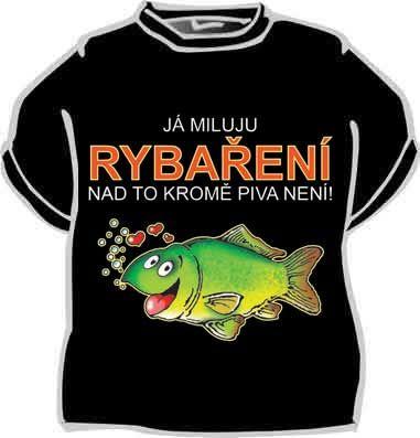 Tričko - Já miluju rybaření... - L Divja.cz