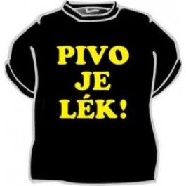 Tričko - Pivo je lék... - L Divja.cz