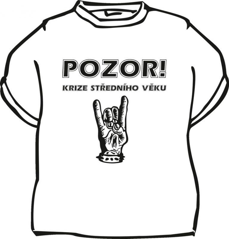 Tričko - Pozor krize středního věku - L (18-E) Divja.cz