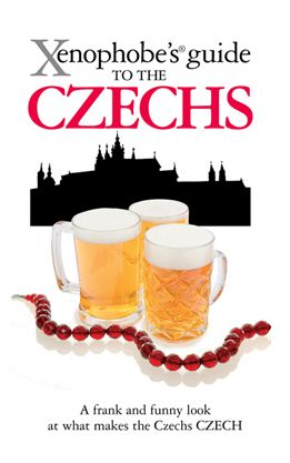 Xenophobe's Guide to the Czechs (26-H) Oval Books