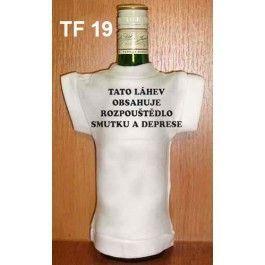 Tričko na flašku tato lahev obsahuji...