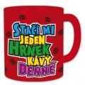 Hrnek XXXL - Jeden hrnek kávy   (72-B)