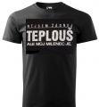 Tričko - Teplouš - XXL
